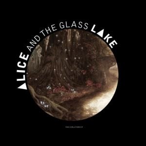 20) Alice and the glass lake / The Evolution