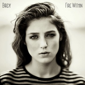 12) Birdy / Fire Within